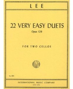 Lee, Sebastian - 22 Very Easy Duets, Op 126 - Two Cellos - International Music Co